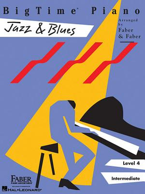 Bigtime Jazz and Blues By Faber, Nancy (CRT)/ Faber, Randall (CRT)